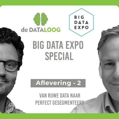 DTL – Big Data expo special 2 – van ruwe data naar perfect gesegmenteerd