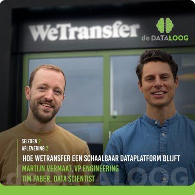 DTL S2A2 – hoe WeTransfer een schaalbaar data platform blijft