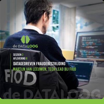 DTL S2A8 Datagedreven Fraude bestrijding bij de FIOD