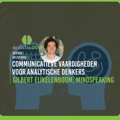 Communicatieve vaardigheden voor analytische denkers met Gilbert Eijkelenboom